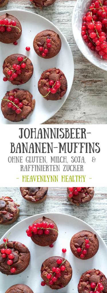 Johannisbeer-Bananen-Muffins - ohne Gluten, Milch, Soja und raffinierten Zucker