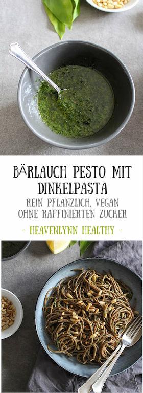 Bärlauchpesto mit Dinkelpasta - vegetarisch, rein pflanzlich, vegan, ohne raffinierten Zucker - de.heavenlynnhealthy.com