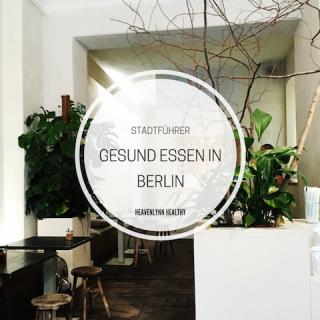 Gesund Essen in Berlin - heavenlynnhealthy.com