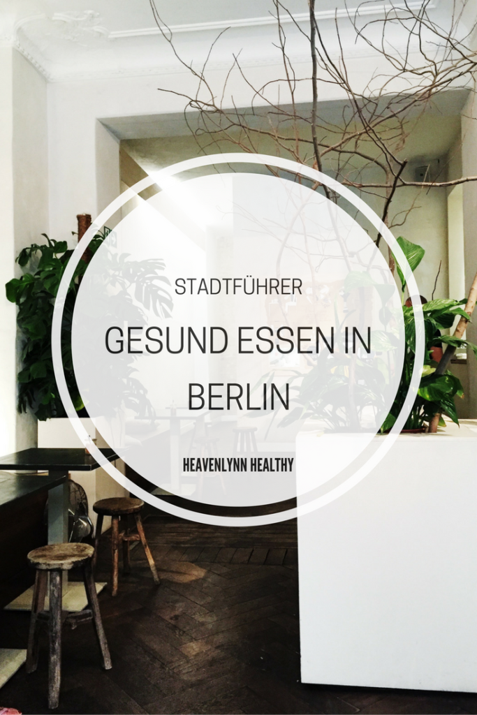 Gesund Essen in Berlin - Daluma, The Bowl, Restlos Glücklich - de.heavenlynnhealthy.com