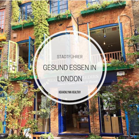 Gesund Essen in London – Restaurants, Delis & Cafés