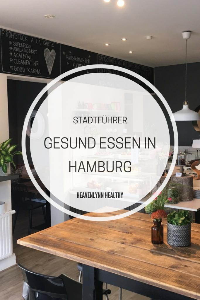 Gesund Essen in Hamburg - heavenlynnhealthy.com