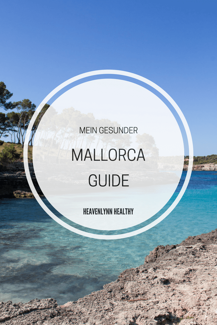 Mein gesunder Mallorca Guide - Restaurants, Cafés ...