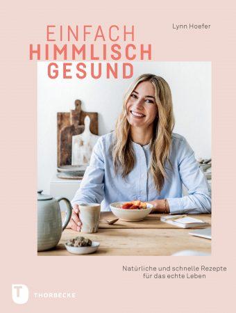 Einfach himmlisch gesund – mein zweites Buch!