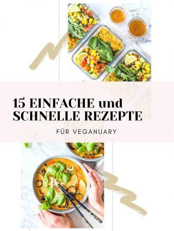 Einfache und schnelle Rezepte für den Veganuary